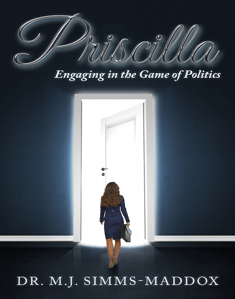 Priscilla, Engaging in the Game of Politics