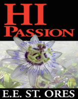 HI Passion by E.E. St. Ores