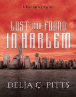 Lost and Found in Harlem, by Delia C. Pitts